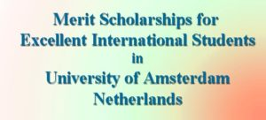 Amsterdam Merit Scholarships for Excellent International Students