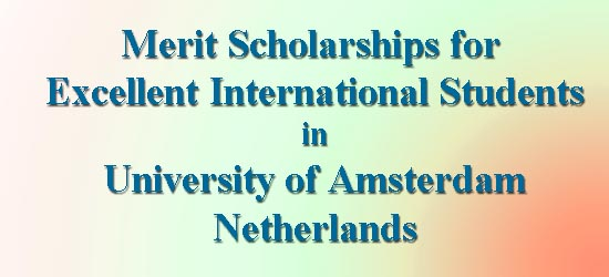 Amsterdam Merit Scholarships for Excellent International Students