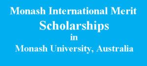 Monash International Merit Scholarships