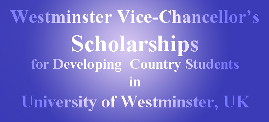 Westminster Vice-Chancellor's Scholarships for Developing Country Students