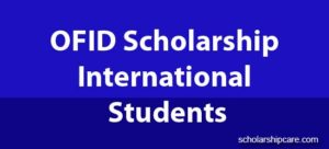 OFID Scholarship Award for International Students